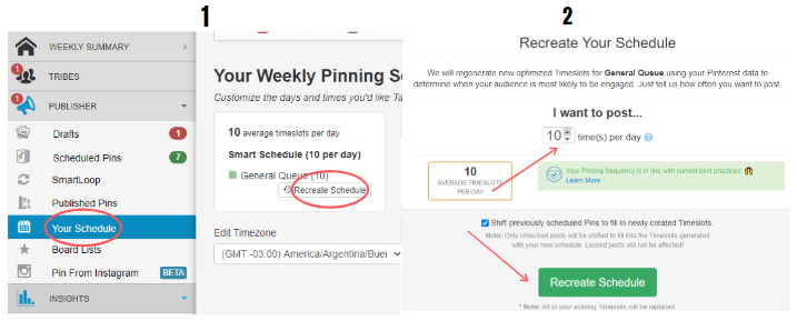 Screenshot of Tailwind schedule. In the left bar there is a circle around the option  'your schedule'. Then there is a circle around the part that says recreate schedule. In the second image you see what appears after you press recreate schedule. The arrow points at the place you can choose how many times you want to pin per day and another arrow points to teh button recreate schedule.