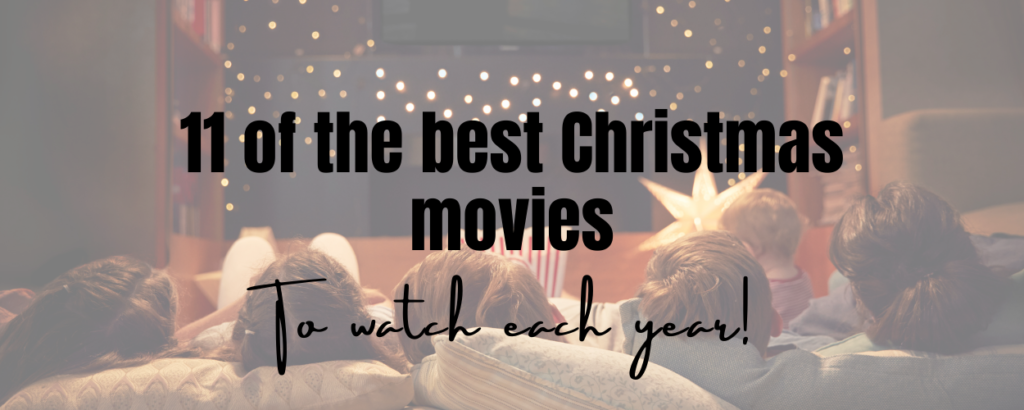 a family watching a tv together with text overlay that says 11 of the best christmas movies to watch this year