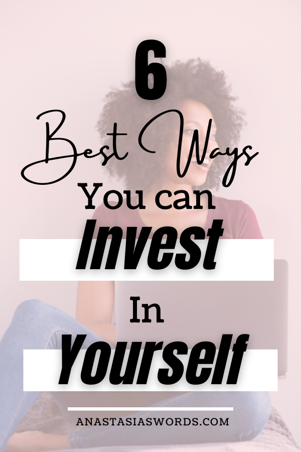 A laughing woman sitting on the floor with an open laptop on one leg. There is a text overlay that says 6 best ways you can invest in yourself. anastasiaswords.com