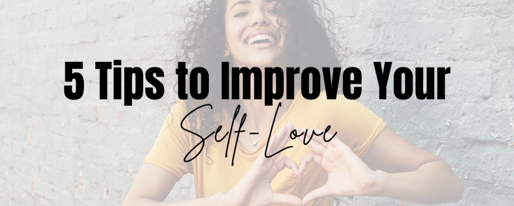 A laughing woman making a heart with her hands in front of her. There is a text overlay that says 5 tips to improve your self-love