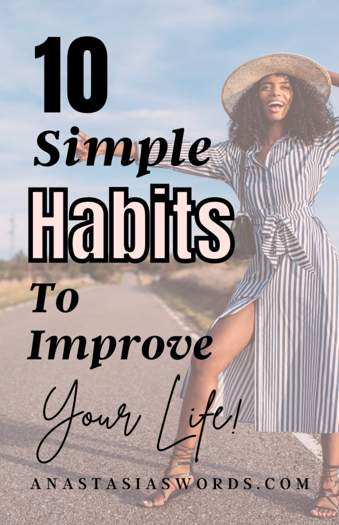 A laughing woman standing next to a street and text that says 10 Simple Habits To Improve Your Life anastasiaswords.com